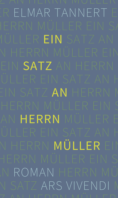 Ein Satz an Herrn Müller Elmar Tannert