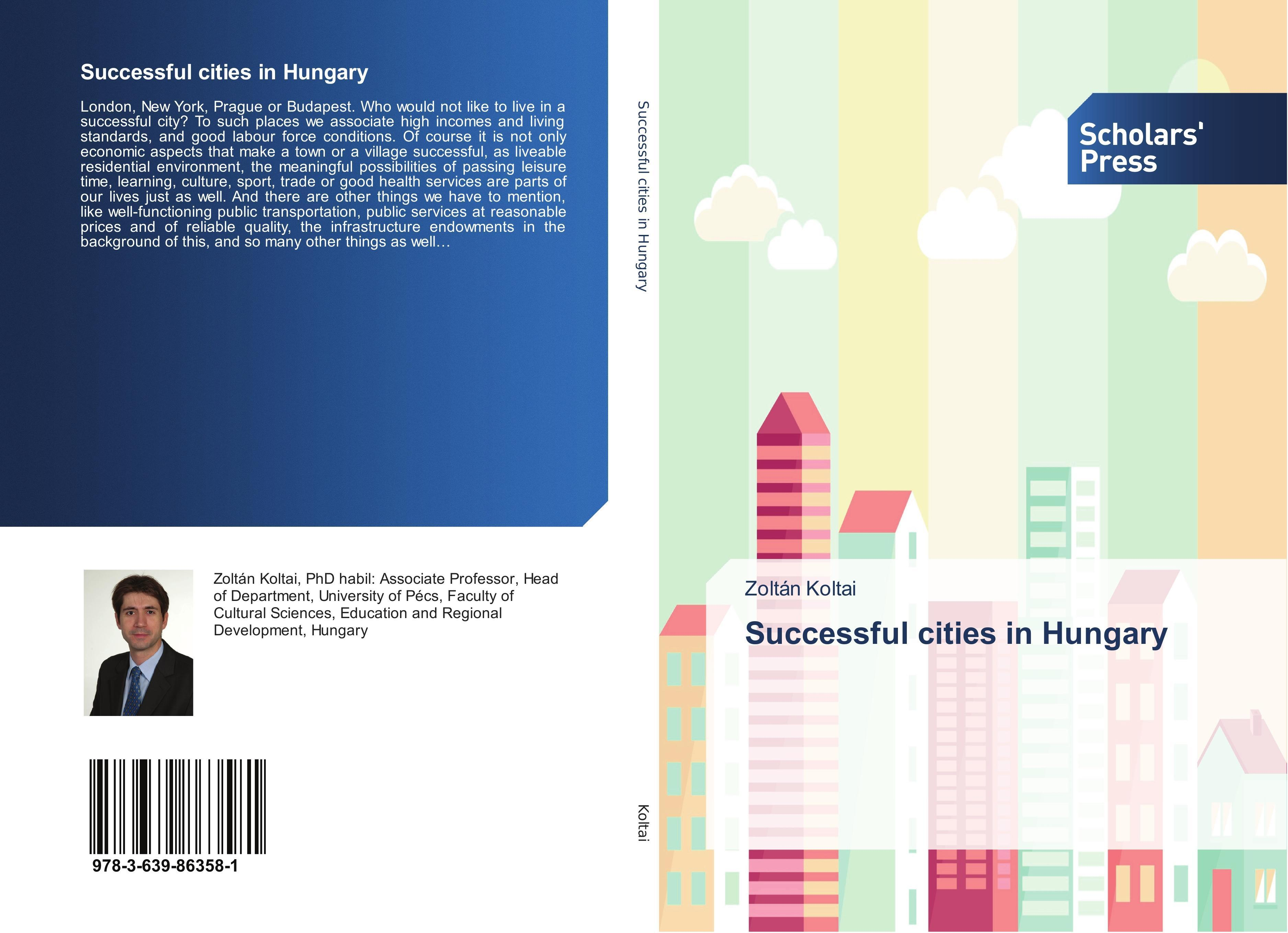 Successful cities in Hungary - Zoltán Koltai -  9783639863581