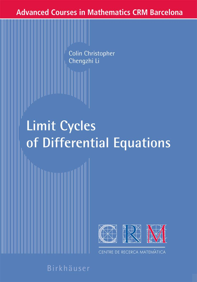 Limit Cycles of Differential Equations (Advanced Courses in Mathematics - C ...