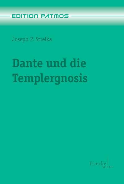 Dante und die Templergnosis