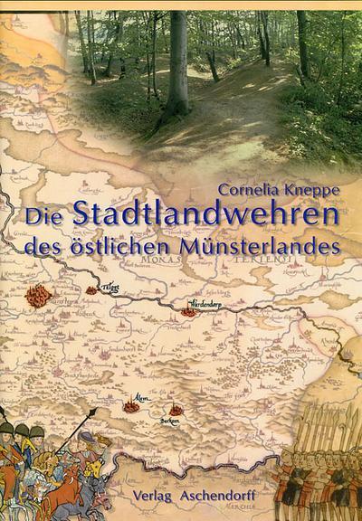 Die Stadtlandwehren des östlichen Münsterlandes