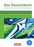 Das Deutschbuch - Berufliches Gymnasium/Fachgymnasium - Aktuelle Ausgabe