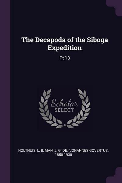 The Decapoda of the Siboga Expedition: PT 13
