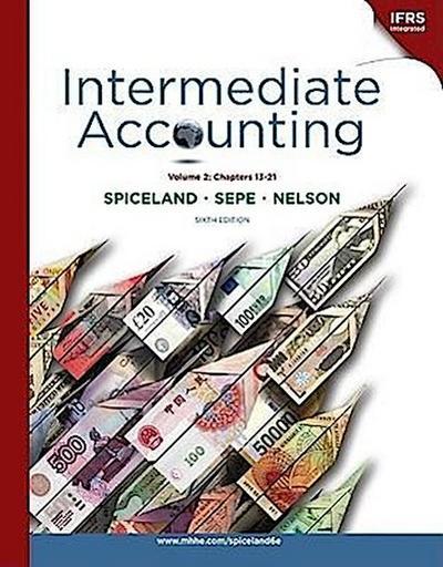 Loose-Leaf Intermediate Accounting, Volume 2 (Ch.13-21)