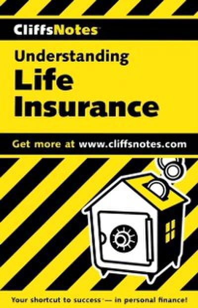 CliffsNotes Understanding Life Insurance