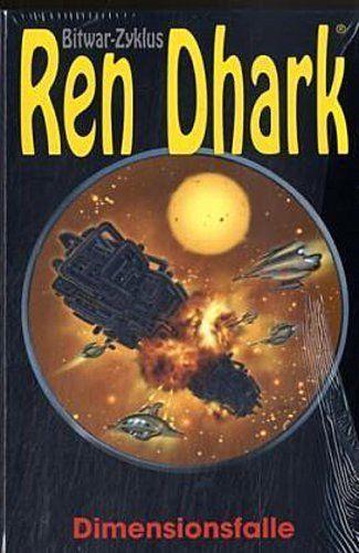 Ren Dhark Bitwar-Zyklus 12. Dimensionsfalle Hajo F. Breuer