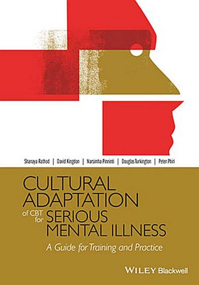 Cultural Adaptation of CBT for Serious Mental Illness