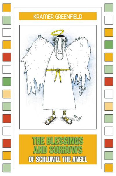 Blessings and Sorrows of Schlumel The Angel