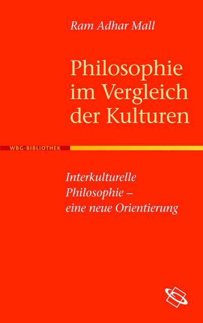 Philosophie im Vergleich der Kulturen