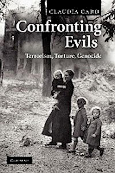 Confronting Evils