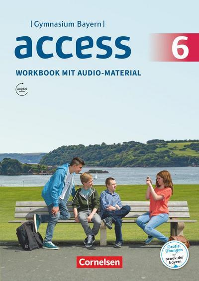 Access - Bayern 6. Jahrgangsstufe - Workbook mit Audios online