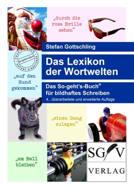 Das Lexikon der Wortwelten Stefan Gottschling 9783945053126