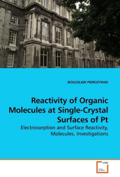 Reactivity of Organic Molecules at Single-Crystal Surfaces of Pt