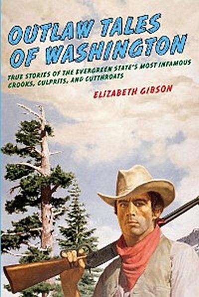 Outlaw Tales of Washington