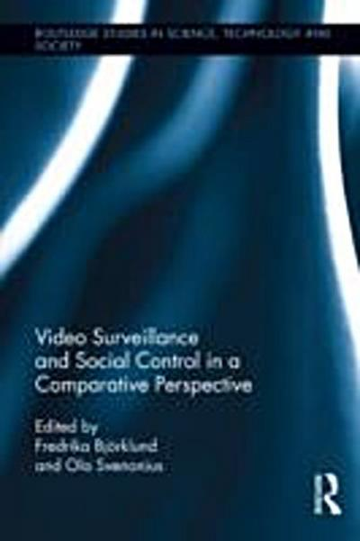 Video Surveillance and Social Control in a Comparative Perspective