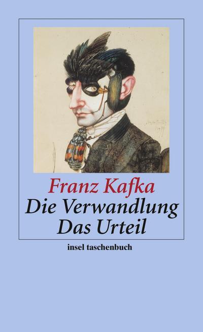 Die Verwandlung / Das Urteil (insel taschenbuch)