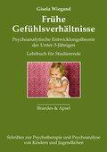 Frühe Gefühlsverhältnisse: Lehrbuch der psych ...
