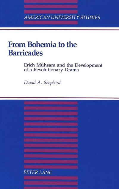 From Bohemia to the Barricades