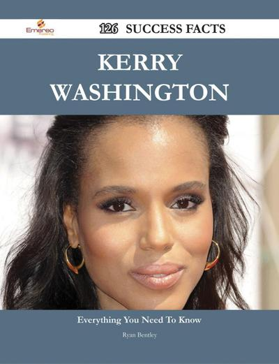 Kerry Washington 126 Success Facts - Everything you need to know about Kerry Washington