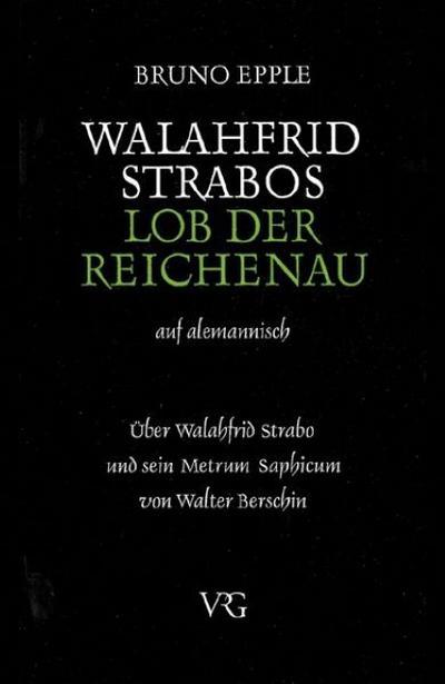 Walahfrid Strabo, Lob der Reichenau