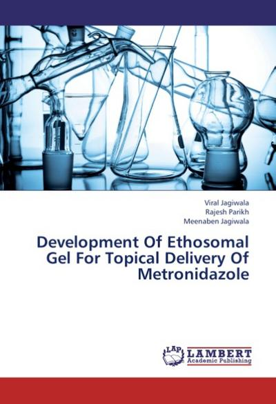 Development Of Ethosomal Gel For Topical Delivery Of Metronidazole