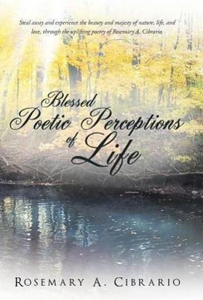 Blessed Poetic Perceptions of Life