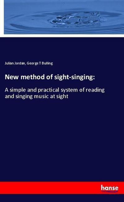 New method of sight-singing: