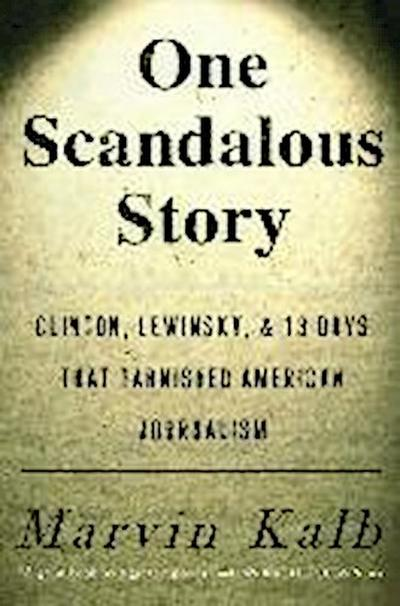 One Scandalous Story