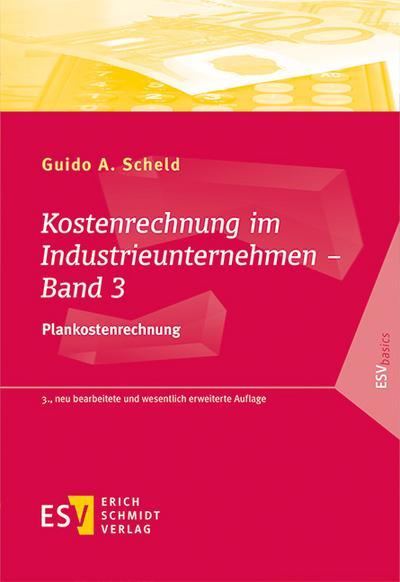 Kostenrechnung im Industrieunternehmen - Band 03