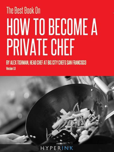 Best Book On How To Become A Private Chef