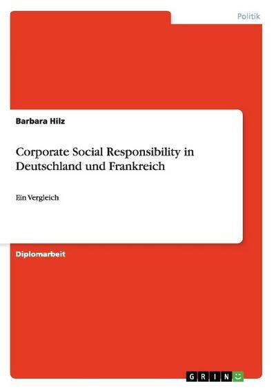 Corporate Social Responsibility in Deutschland und Frankreich
