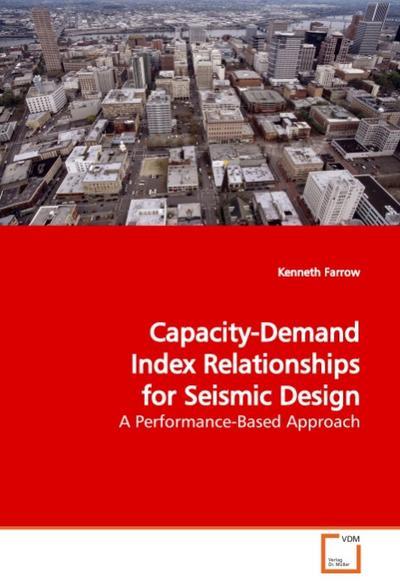 Capacity-Demand Index Relationships for Seismic  Design