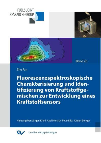 Fluoreszenzspektroskopische Charakterisierung und Identifizierung von Kraftstoffgemischen zur Entwicklung eines Kraftstoffsensors