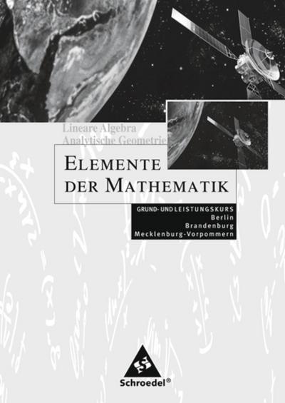 Elemente der Mathematik. Qualifikationsphase LK und GK Lösungen. Sekundarstufe 2. Berlin, Brandenburg und Mecklenburg-Vorpommern
