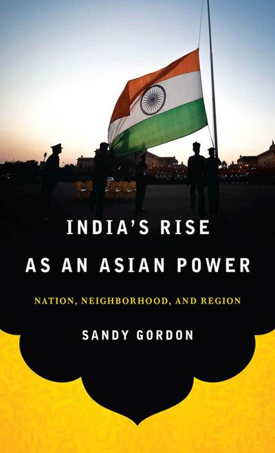 India's Rise as an Asian Power