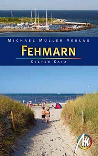 Fehmarn: Reisehandbuch mit vielen praktischen Tipps. Dieter Katz