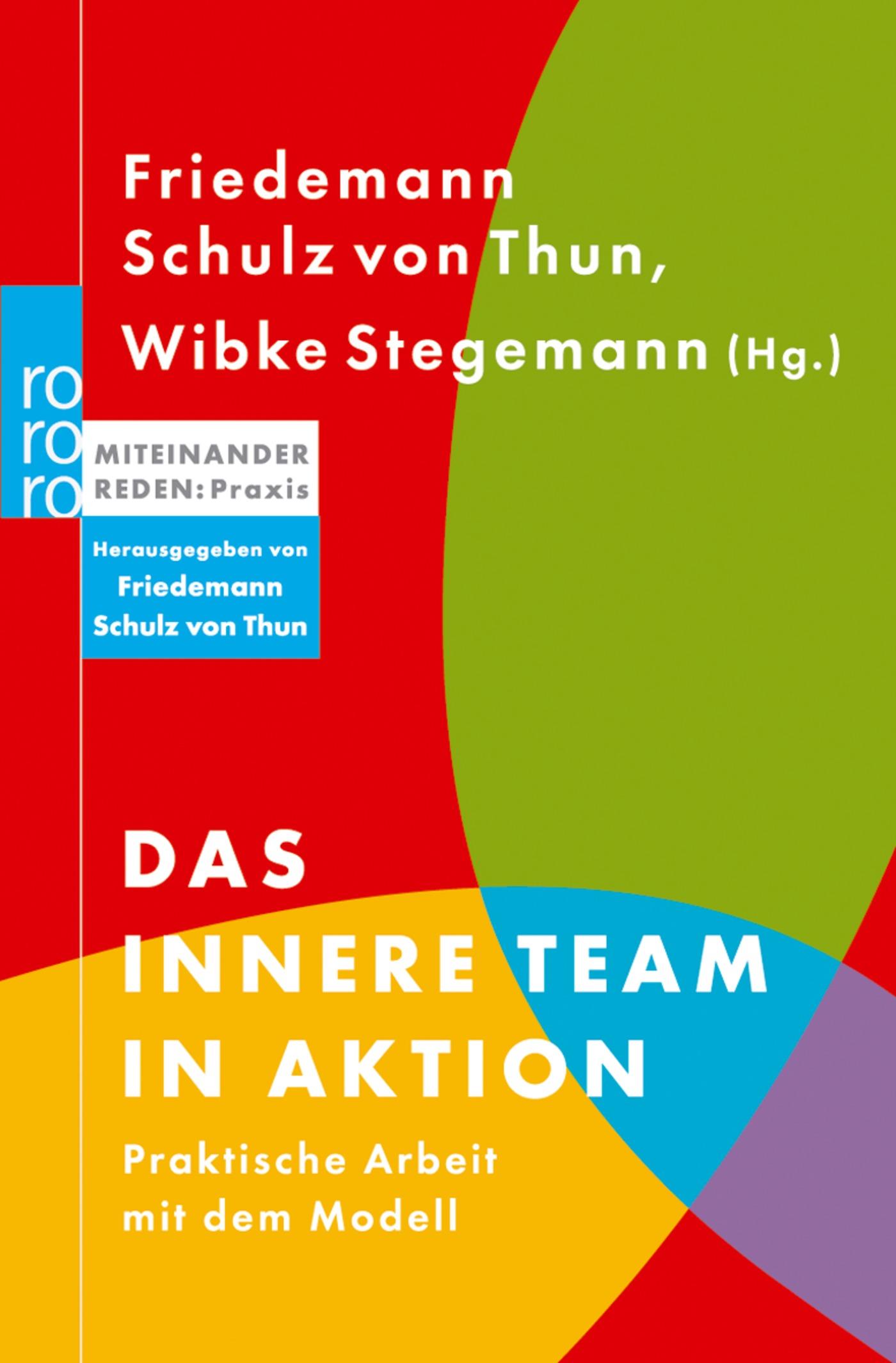 Das innere Team in Aktion | Wibke Stegemann |  9783499616440