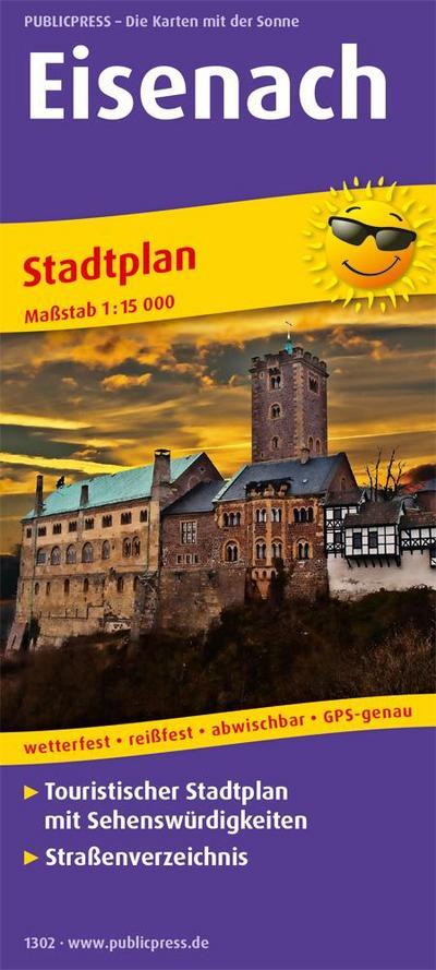 Eisenach: Touristischer Stadtplan mit Sehenswürdigkeiten & Straßenverzeichnis, wetterfest, reißfest, abwischbar, GPS-genau. 1:15000 (Stadtplan: SP)