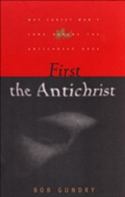First the Antichrist
