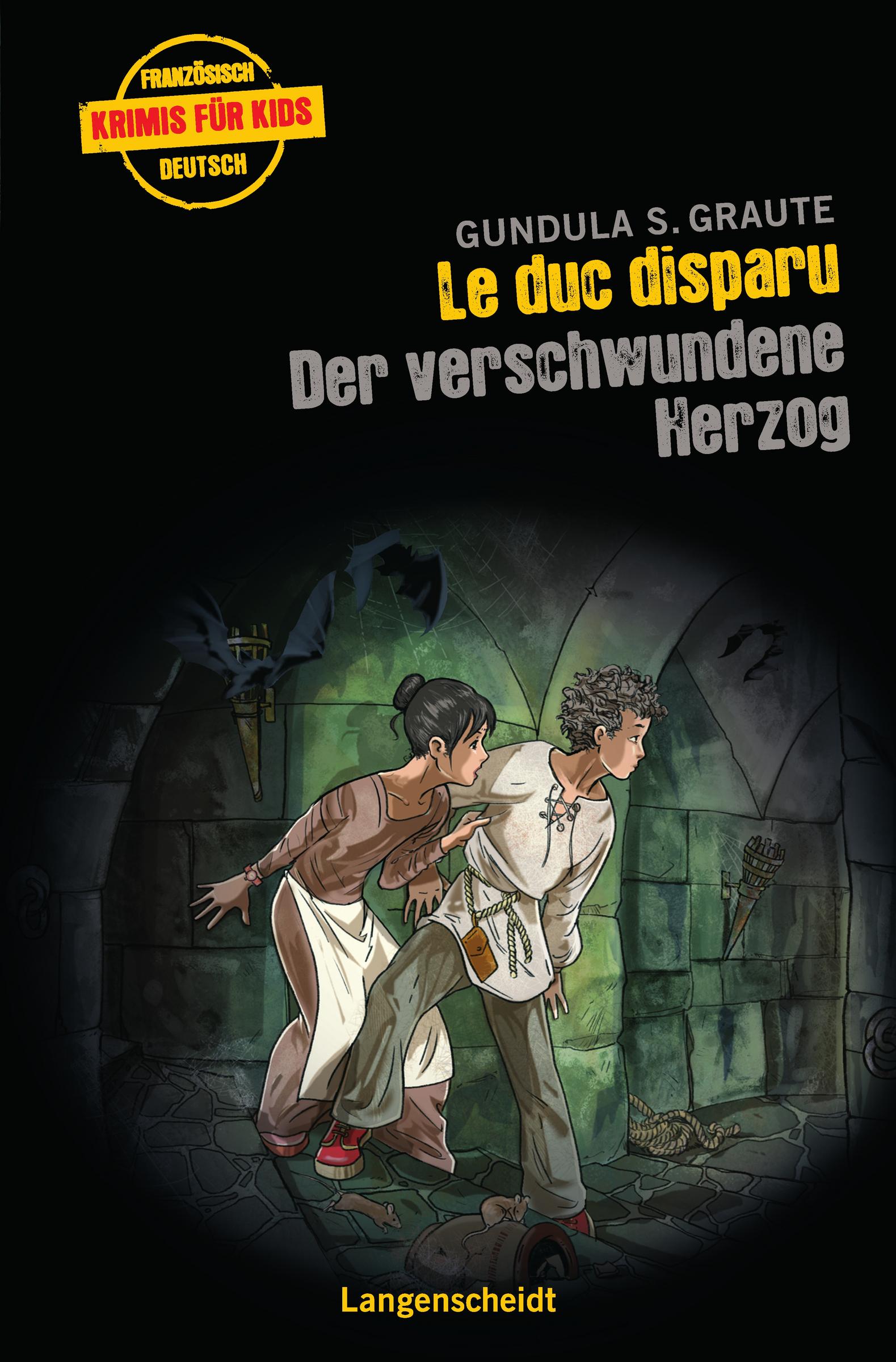 Gundula S. Graute ~ Le duc disparu - Der verschwundene Herzog 9783468206573