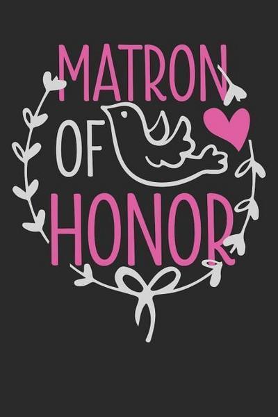 Journal: Matron of Honor