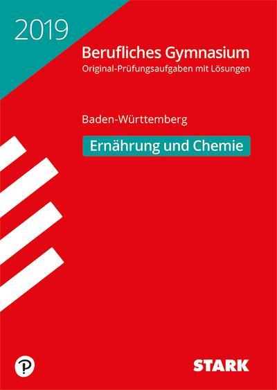 STARK Abiturprüfung Berufliches Gymnasium 2019 - Ernährung und Chemie - BaWü