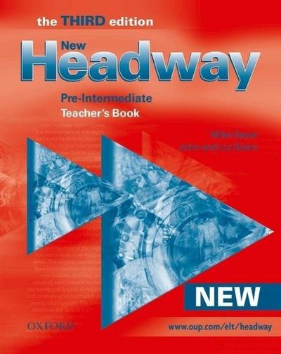 New Headway Pre-Intermediate: Teacher's Book 3rd Edition (New Headway Third Edition)