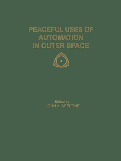 Peaceful Uses of Automation in Outer Space