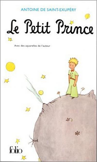 Le Petit Prince (Collection Folio (Gallimard)) - Gallimard - Taschenbuch, Französisch, Antoine de Saint-Exupery, Avec des aquarelles de l'auteur, Avec des aquarelles de l'auteur