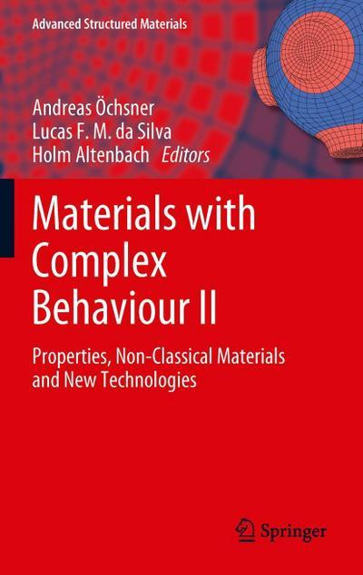 Materials with Complex Behaviour II