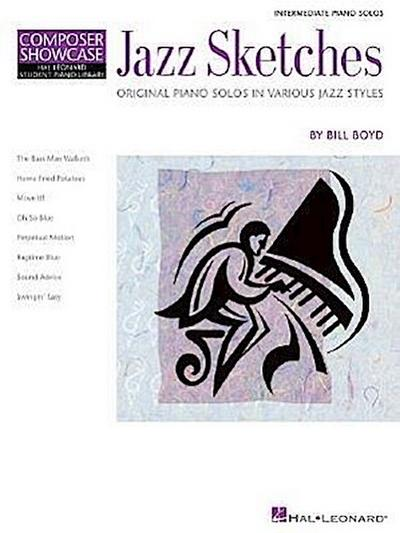 Jazz Sketches: Intermediate Piano Solos in Various Jazz Styles Hlspl Composer Showcase