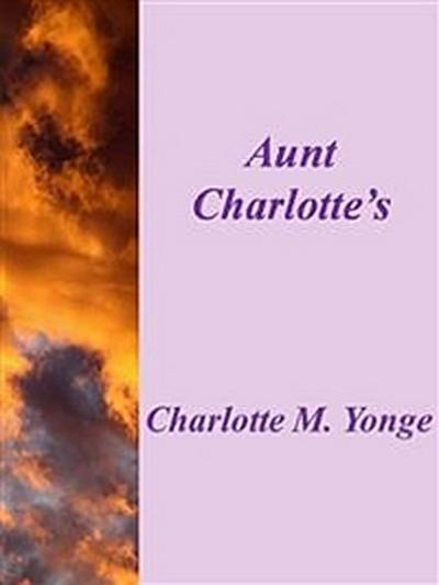 Aunt Carlotte's Stories Of Greek History