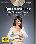 Quantenheilung für Körper und Seele (mit Audi ...