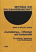 Journalismus - Offenheit und Konformität